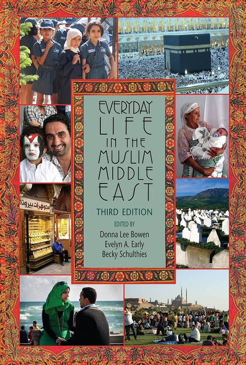 Image of textbook Everyday Life in the Muslim Middle East by Donna Lee Bowen