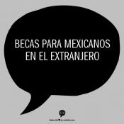 Becas para mexicanos en el extranjero